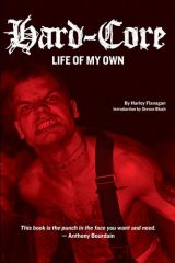 Harley Flanagan - Hardcore. Life Of My Own Buch