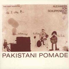 Alexander Von Schlippenbach Trio - Pakistani Pomade LP