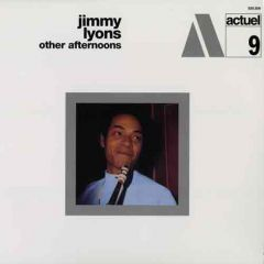 Jimmy Lyons - Other Afternoons LP