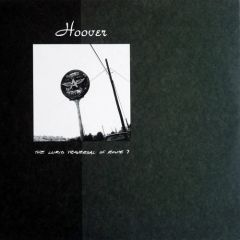 Hoover - The Lurid Traversal Of Route 7 LP