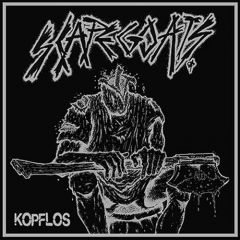 Scapegoats - Kopflos LP (1-seitig)