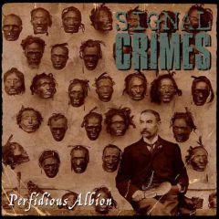 Signal Crimes - Perfidious Albion LP