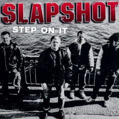 Slapshot - Step On It LP (German Pressing)