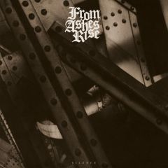 From Ashes Rise - Silence LP (Re-mastered)