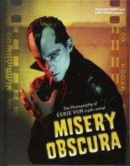 The Photography of Errie Von (1981-2009). Misery Obscura Buch