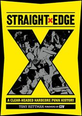 Straight Edge. A Clear-Headed Hardcore History Buch