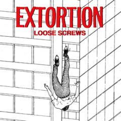 Extortion - Loose Screws 10