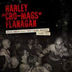Harley Cro-Mags Flanagan - The Original Cro-mags Demos 1982/ 83 12