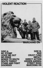 Violent Reaction - Marching on Tape