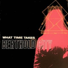 Berthold City - What Time Takes 7