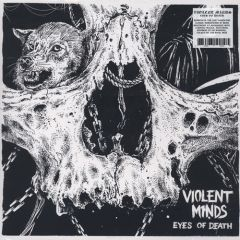 Violent Minds - Eyes Of Death LP (repacked)
