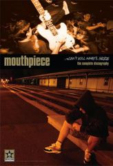 Mouthpiece - Can't Kill What Is Inside Poster