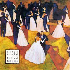 Sense Field - Killed For Less LP