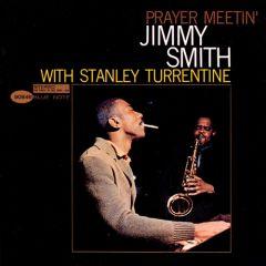 Jimmy Smith with Stanley Turrentine - Prayer Meetin' LP (Tone Poet Edition)
