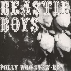 Beastie Boys - Polly Wog Stew EP LP