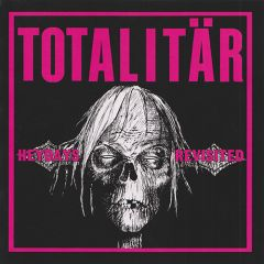 Totalitär - Heydays Revisted 7