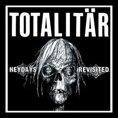 Totalitär - Heydays Revisited 7