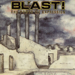 Blast - The Power Of Expression LP