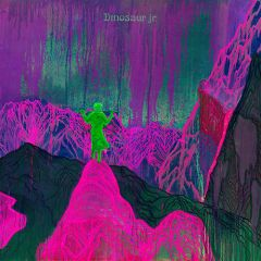 Dinosaur Jr. - Give A Glimpse Of What Yer Not LP