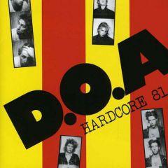 D.O.A. - Hardcore 81 LP (40 Anniversary Edition)